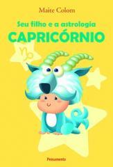 Seu Filho e a Astrologia Capricórnio