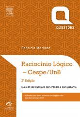 Raciocínio Lógico - Questões Cespe/Unb - 2ª Edição