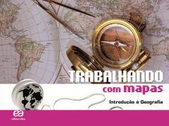 Trabalhando com Mapas - Introdução à Geografia