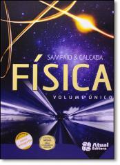 FISICA - ENSINO MEDIO - VOLUME UNICO (NOVA ORTOGRA