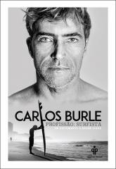 Carlos Burle – profissão: surfista