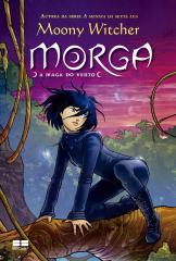 Morga: A maga do vento (Vol.1)