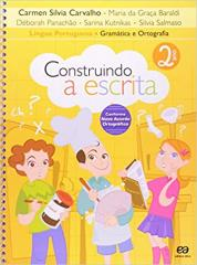CONSTRUINDO A ESCRITA 2 ANO GRAMATICA E ORTOGRAFIA