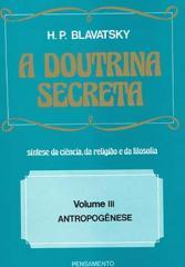 A Doutrina Secreta - (Vol. III)