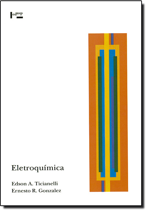 ELETROQUIMICA - PRINCIPIOS E APLICACOES
