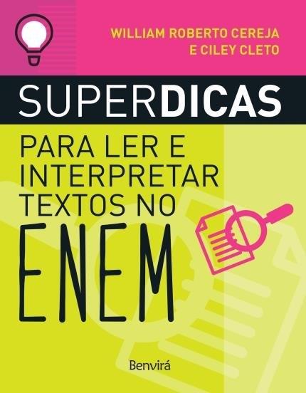 Superdicas para ler e interpretar textos no ENEM 2